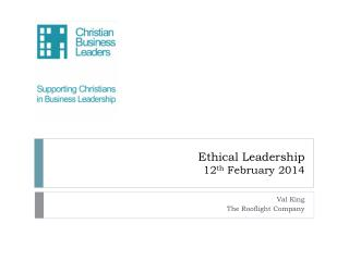 Ethical Leadership  12 th  February 2014