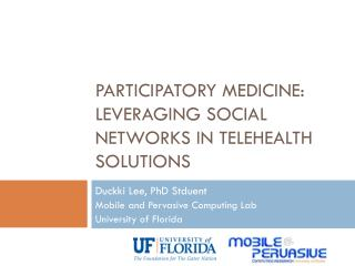 Participatory medicine: Leveraging social networks in  telehealth  solutions