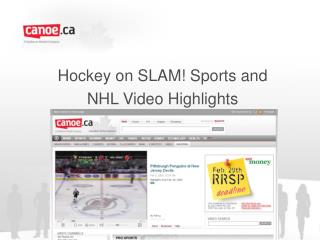 Hockey on SLAM Sports and