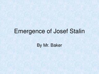 Emergence of Josef Stalin