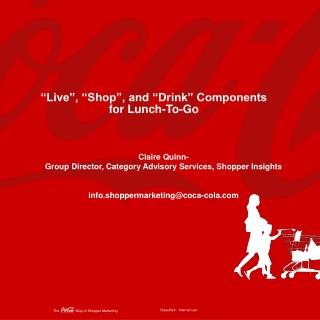 """Live"", ""Shop"", and ""Drink"" Components for Lunch-To-Go"