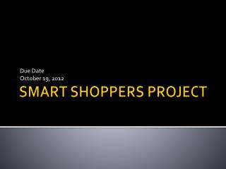 SMART SHOPPERS PROJECT