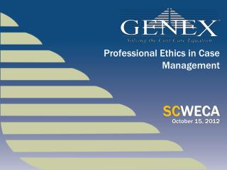 Professional Ethics in Case  Management
