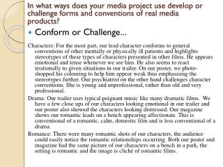 Conform or Challenge...