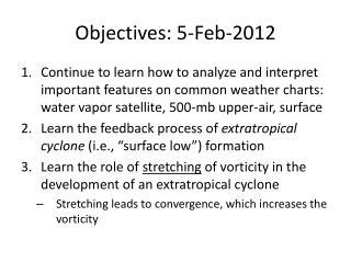 Objectives: 5-Feb-2012