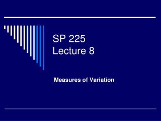SP 225 Lecture 8