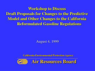 Workshop to Discuss  Draft Proposals for Changes to the Predictive Model and Other Changes to the California     Reformu