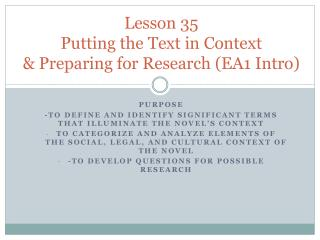 Lesson 35 Putting the Text in Context & Preparing for Research (EA1 Intro)