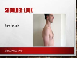 Shoulder: Look
