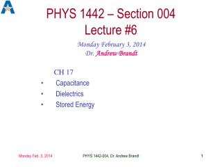 PHYS 1442 – Section 004  Lecture #6