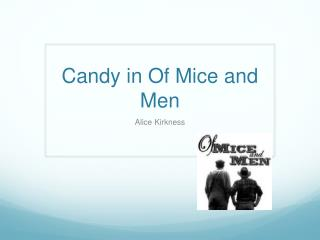 Candy in Of Mice and Men