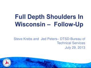 Full Depth Shoulders In Wisconsin –  Follow-Up