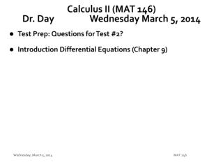 Calculus II (MAT 146) Dr. Day		 Wednes day  March  5,  2014