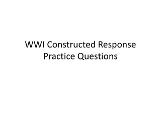 WWI Constructed Response Practice Questions