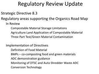 Regulatory Review Update