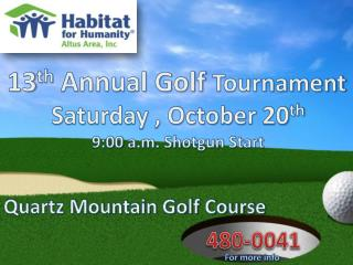 13 th  Annual Golf  Tournament