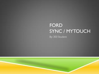Ford  SYNC /  MYtouch
