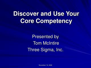 Discover and Use Your Core Competency
