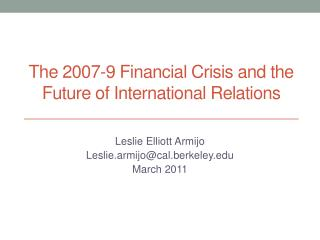 The 2007-9 Financial Crisis and the Future of International Relations