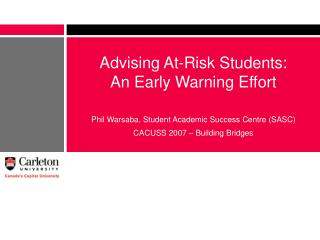 Advising At-Risk Students:  An Early Warning Effort
