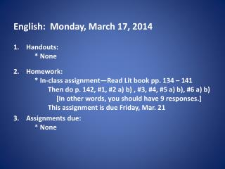 English:  Monday, March  17, 2014