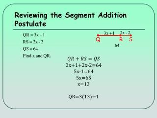 Reviewing  the Segment Addition Postulate
