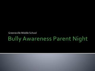Bully Awareness Parent Night