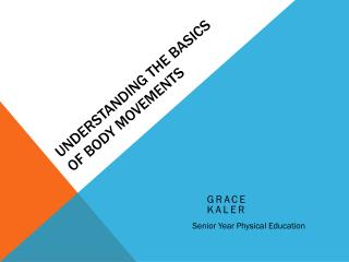Understanding the Basics of BODY Movements