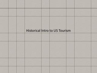 Historical Intro to US Tourism
