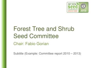 Forest Tree and  Shrub Seed  Committee