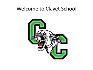 Welcome to  Clavet  School