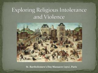 Exploring Religious Intolerance and Violence