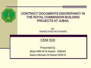 CONTRACT DOCUMENTS DISCREPANCY IN THE ROYAL COMMISSION BUILDING PROJECTS AT JUBAIL  By: AHMAD SAID AE-KHAMIS