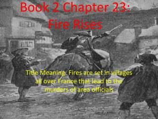 Book 2 Chapter 23: Fire Rises
