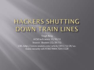Hackers Shutting down Train Lines