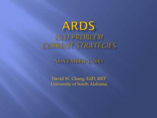 ARDS Old Problem Current strategies november  4, 2013