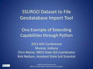 2013 IGIC Conference Muncie, Indiana Chris Morse, NRCS State GIS Coordinator