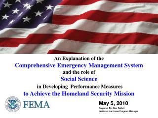 May 5,  2010 Prepared By: Dan Catlett  National Hurricane Program Manager