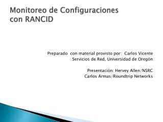Monitoreo de  Configuraciones con RANCID