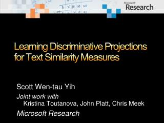 Learning Discriminative Projections for Text Similarity Measures
