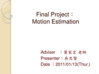 Final Project : Motion Estimation