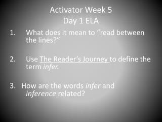 Activator Week 5 Day 1 ELA