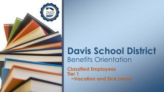 Davis School District Benefits Orientation