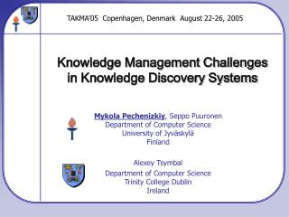 Knowledge Management Challenges in Knowledge Discovery Systems