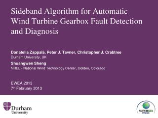 Sideband Algorithm for Automatic Wind Turbine Gearbox Fault Detection and  Diagnosis