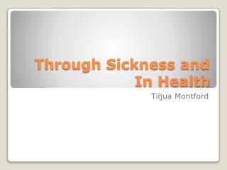 Through Sickness and In Health