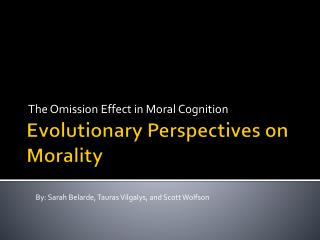 Evolutionary Perspectives on Morality
