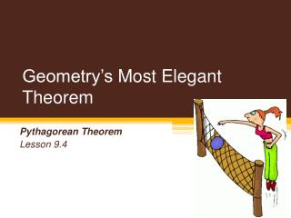Geometry's  Most Elegant Theorem