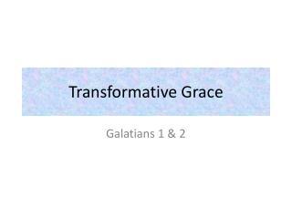 Transformative Grace