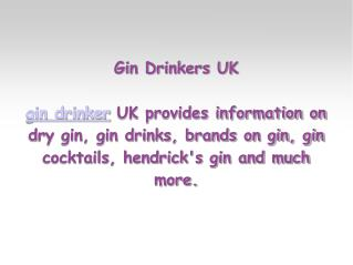 Gin Drinkers UK - Gin Drinks, Gin Brands, Dry Gin, Gin Cockt